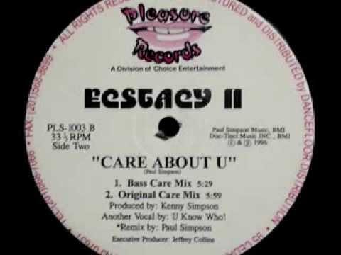 Ecstacy II - Care About U (Original Care Mix)