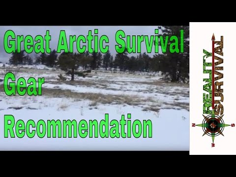 Arctic Survival Gear Recommendation