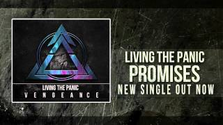 Living The Panic - Promises [New Single 2012]