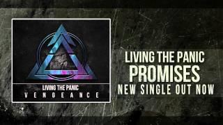 Living The Panic - Promises [New Single 2012]