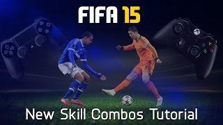 FIFA 15 New Skill Combos Tutorial
