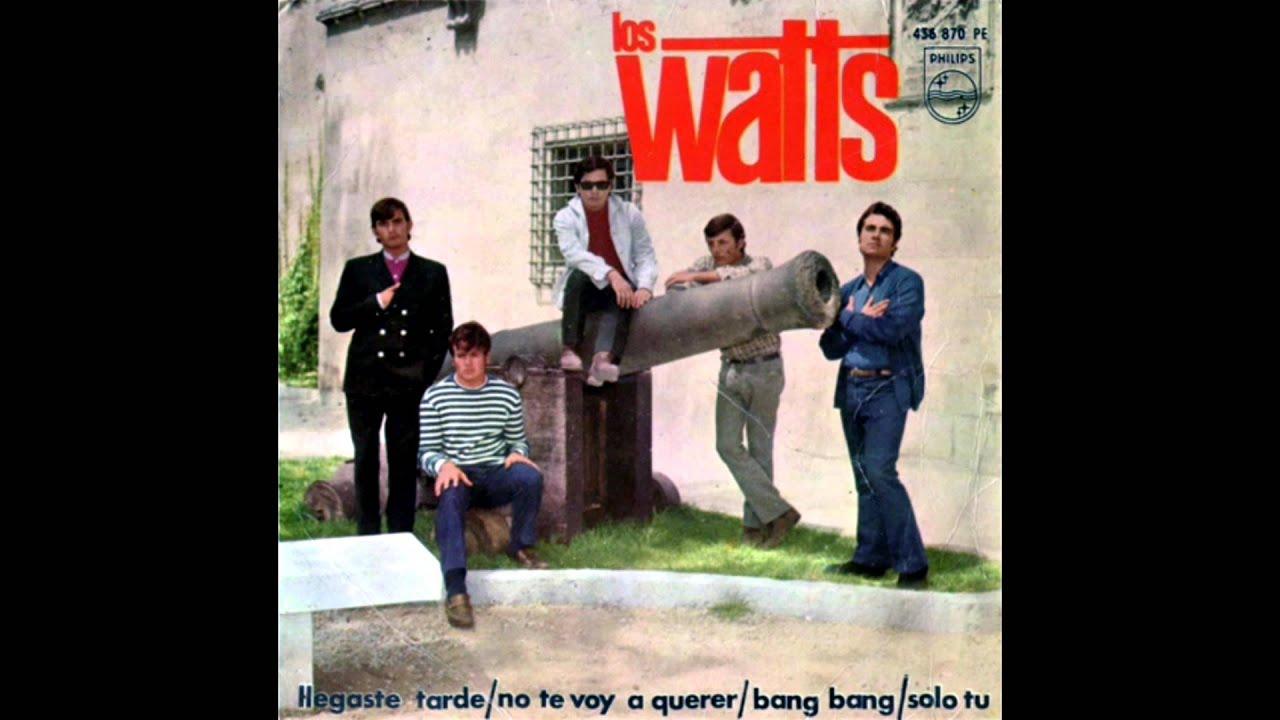 Los Watts Llegaste Tarde