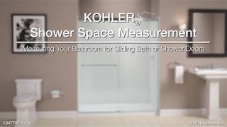 Measuring Your Bathroom for KOHLER Sliding Bath or Shower Doors