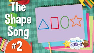 The Shape Song #2 | Super Simple Songs