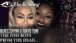 🔮Mini Psychic Reading - Blac Chyna & Tokyo Toni - The Fish Rots From the Head... #ThePrayerRoom