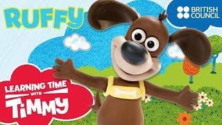Meet Ruffy | Learning Time with Timmy | Cartoons for Kids
