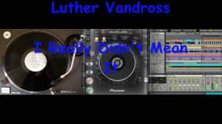 Luther Vandross - I Really Didn
