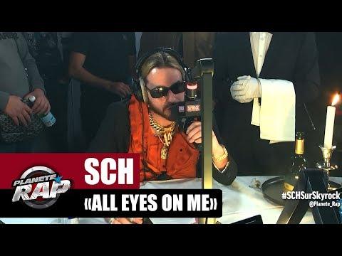 Youtube: SCH«All Eyes On Me» #PlanèteRap