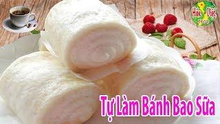 ✅ Làm BÁNH BAO SỮA Siêu Ngon Lại Dễ Làm | Hồn Việt Food