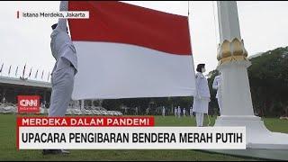 Detik-detik Upacara Pengibaran Bendera Merah Putih