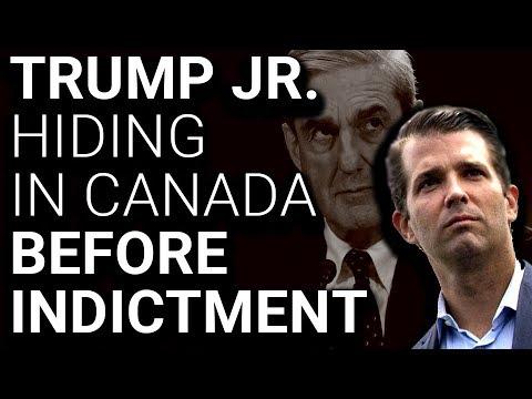 Donald Trump Jr. Hiding in Canada Before Mueller Indictment