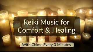 Reiki & Yin Yoga Music for Comfort & Healing with Chime Every 3 Minutes #reikimusic #reikitimer