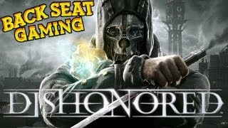 DISHONORED (Backseat Gaming)