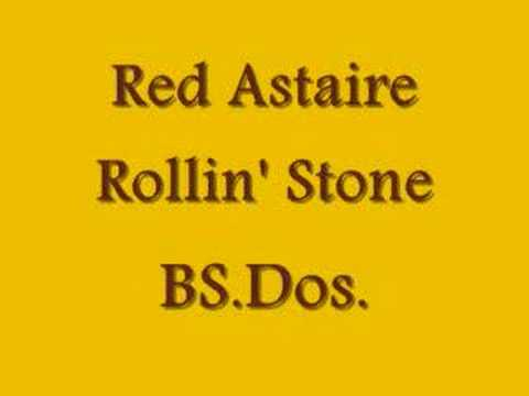 Red Astaire ~ Rollin