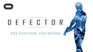 Defector | Announce Trailer | Oculus Rift
