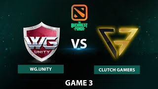 WG Unity vs Clutch Gamers | Bo3 Lower Bracket R1 Game 3 | The Bucharest Minor SEA Qualifier