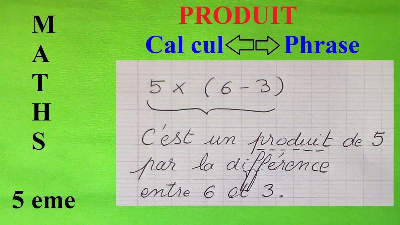 Somme Produit Math 5eme Vocabulaire Traduire Calcul Par Une Phrase