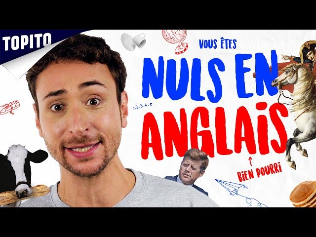 YOUR ENGLISH IS BIEN DE LA MERDE - Ep 01