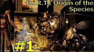 слепое прохождение с комментариями D.i.R.T.: Origin of the Species HD #1 [first look]