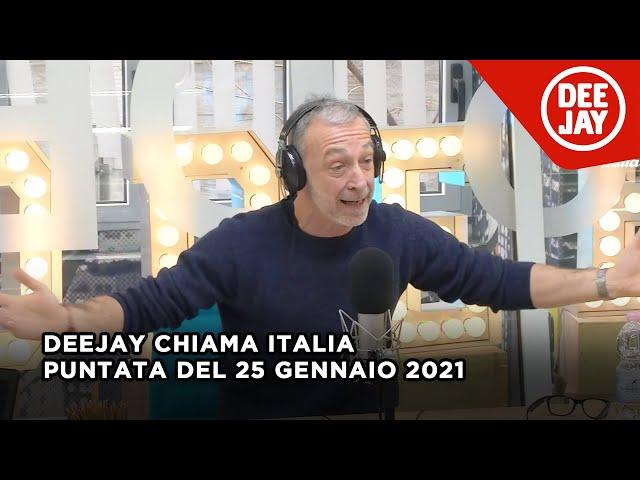 Deejay Chiama Italia - Puntata del 25 gennaio 2021