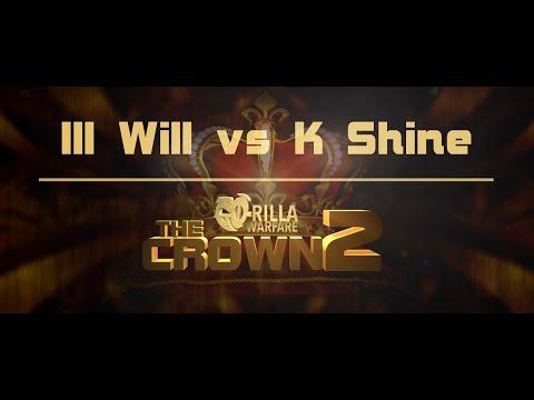 GO-RILLA WARFARE: Ill Will vs K Shine || THE CROWN 2