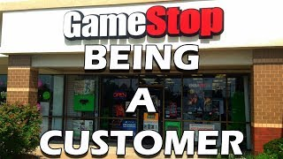 Tales from Retail: GameStop as a Customer