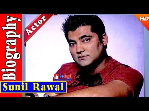 Sunil Rawal - Nepali Actor / Producer Biography Video, Movies