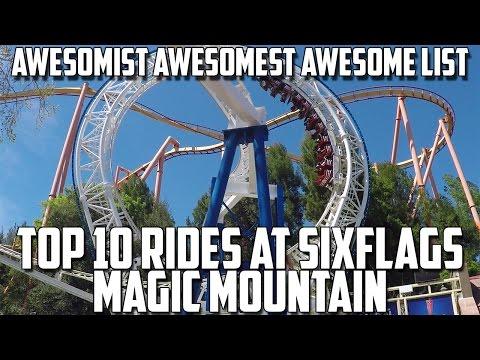 Top 10 Rides at Six Flags Magic Mountain.