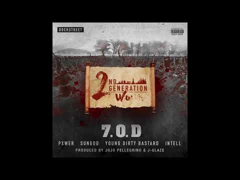 7.O.D - 2nd Generation WU [Prod. By J-GLAZE & JoJo Pellegrino ]