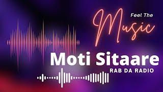 Moti Sitare (Rab Da Radio) Heart Touching Song Of 2017