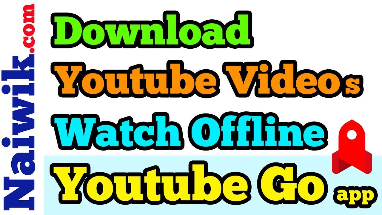 download youtube videos to watch offline