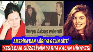 (YENİ)Yeşilçam Güzeli Derya Arbaş'ın Yarım Kalan Trajik Hikayesi...Daha 35 Yaşındaydı.