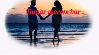 Assamese love story || Tumar morom Bur|| Voice- Arnab