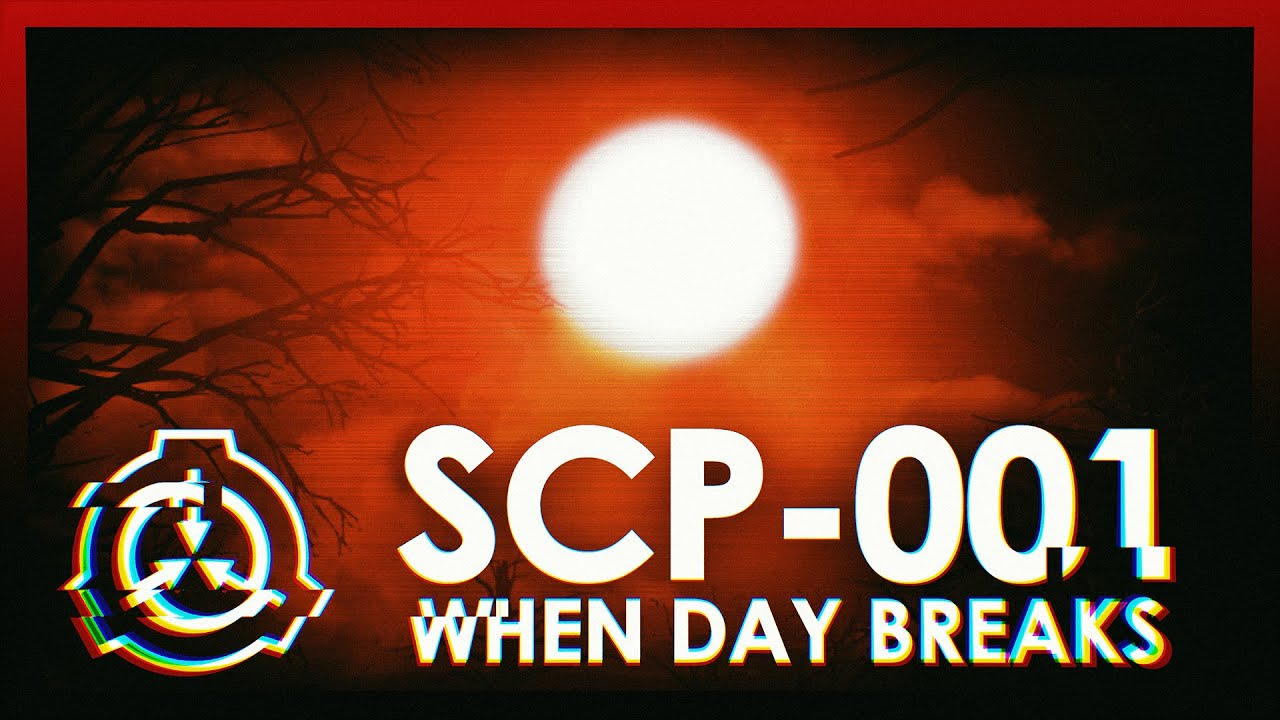 The Horror of SCP-001 | When Day Breaks