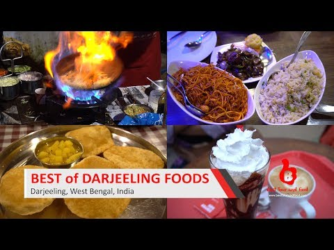 Best of Darjeeling Foods - 01 @ India