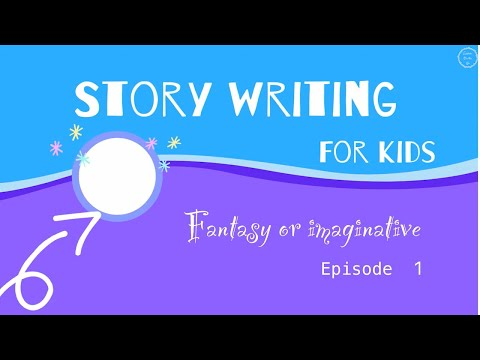 Narrative Writing for Kids Episode 1|Story Writing in English |How to Write an Imaginative Narrative