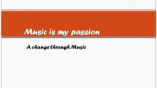Music is my passion - Charity