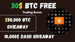 Free Bitcoin for trading purpose | 50,000$ BTC Giveaway & 10,000$ DASH!