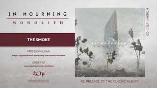 IN MOURNING - The Smoke (Official Track Stream)