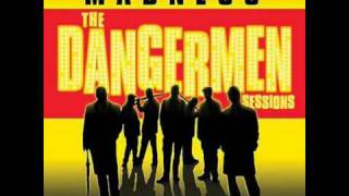 Madness - Dangerman AKA High Wire