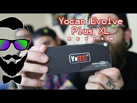 Product Review: Yocan Evolve Plus XL w/ Quad Quartz Coils