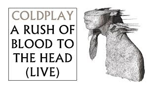 Coldplay A Rush Of Blood To The Head FULL ALBUM Live