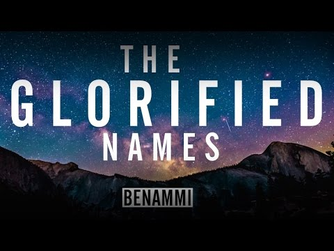 The Glorified Names (99 Names of Allah) - Benammi (Lyric Video)
