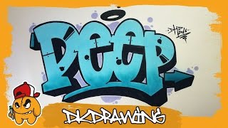 How to draw simple graffiti letters DEEP