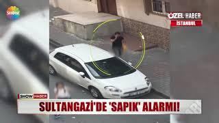 "Sultangazi'de ""sapık"" alarmı!"