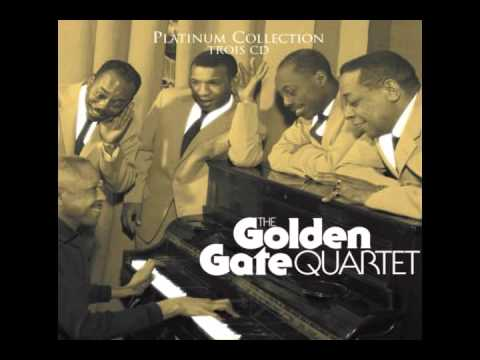 Golden Gate Quartet - Nobody Knows the Trouble I've Seen
