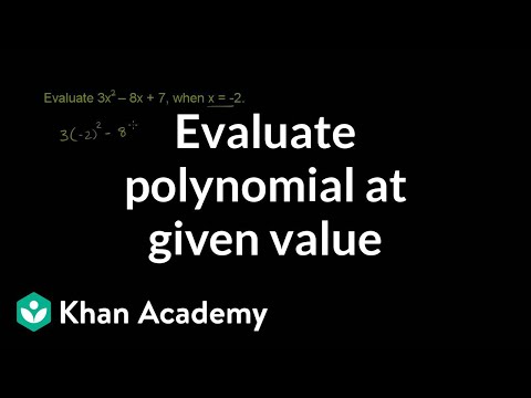 Evaluating a polynomial at a given value |  Algebra I | Khan Academy