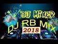 Hindi Remix Song 2018 Bollywood Nonstop Dance Party Dj Mix Dj 2018