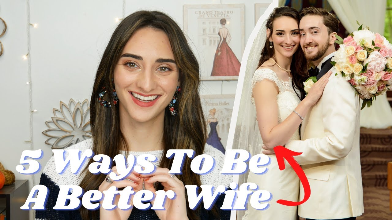 5 Ways To Be A Better Wife! || Treat your husband the way you would want to be treated 💙