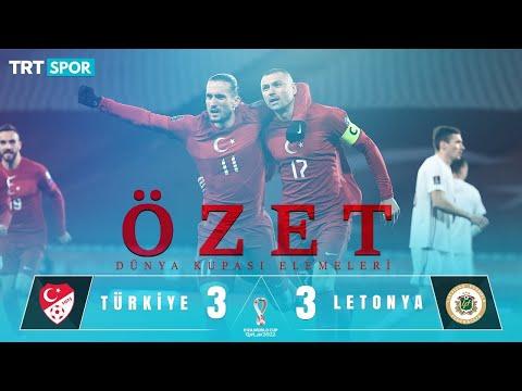 ÖZET | Türkiye: 3 Letonya: 3 | 2022 Dünya Kupası Elemeleri
